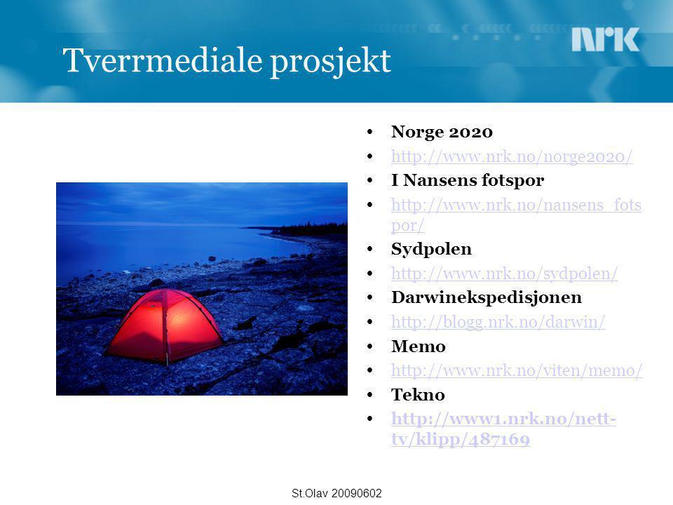 Tverrmediale prosjekt  Norge 2020  http://www.nrk.no/norge2020/ http://www.nrk.no/norge2020/  I Nansens fotspor  http://www.nrk.no/nansens_fots po