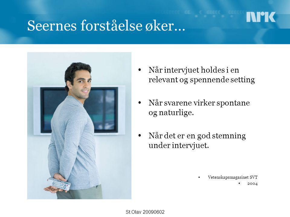 Forskerne mer drevne  Naturlig generasjonskifte  'den nye tid'  Formidlingskrav   Egne kommunikasjons- rådgivere St.Olav 20090602