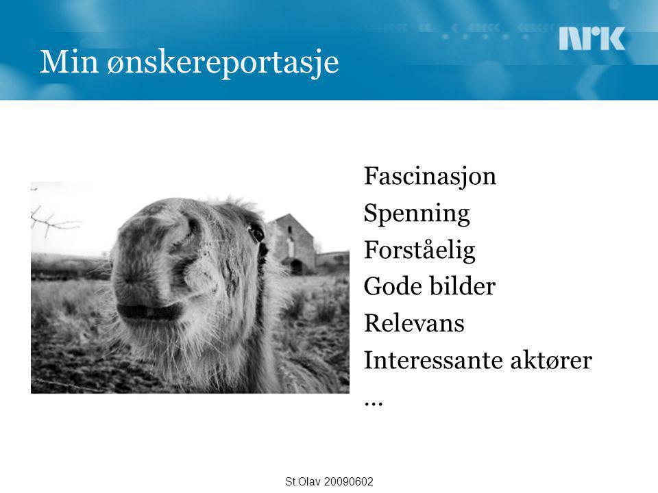 Takk for meg St.Olav 20090602 eiliv.flakne@nrk.no 950 66565