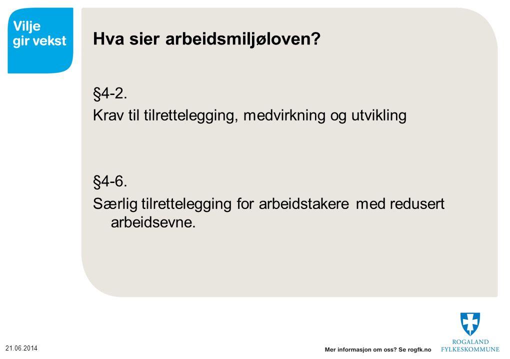 21.06.2014 Hva sier arbeidsmiljøloven.§4-2.