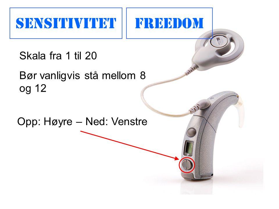 SensitivitetFreedom Opp: Høyre – Ned: Venstre Skala fra 1 til 20 Bør vanligvis stå mellom 8 og 12