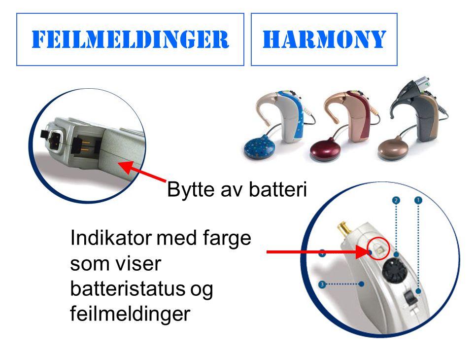 Harmony Bytte av batteri Indikator med farge som viser batteristatus og feilmeldinger Feilmeldinger