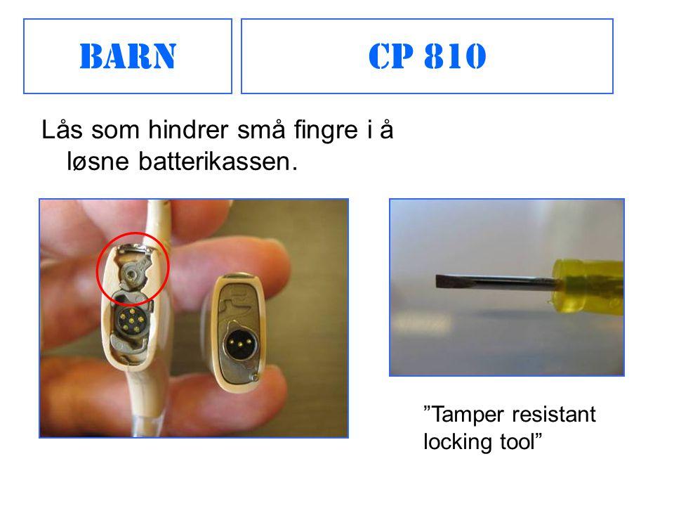 """CP 810Barn Lås som hindrer små fingre i å løsne batterikassen. """"Tamper resistant locking tool"""""""