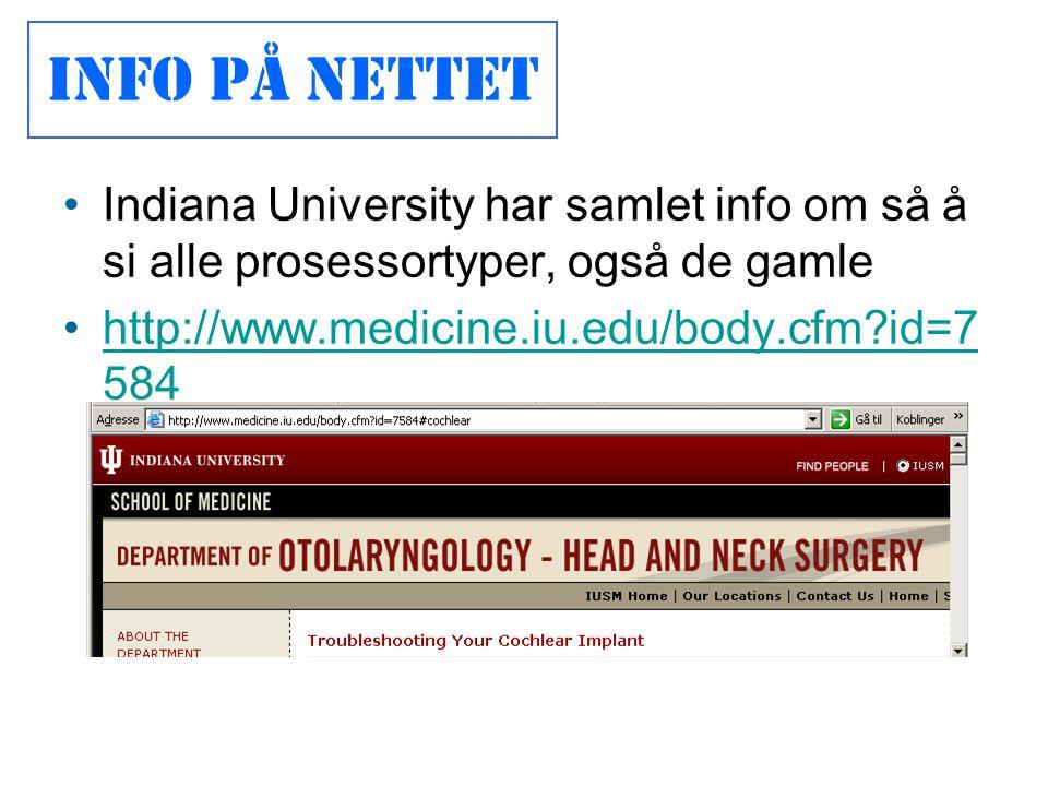 •Indiana University har samlet info om så å si alle prosessortyper, også de gamle •http://www.medicine.iu.edu/body.cfm?id=7 584http://www.medicine.iu.edu/body.cfm?id=7 584 Info på nettet