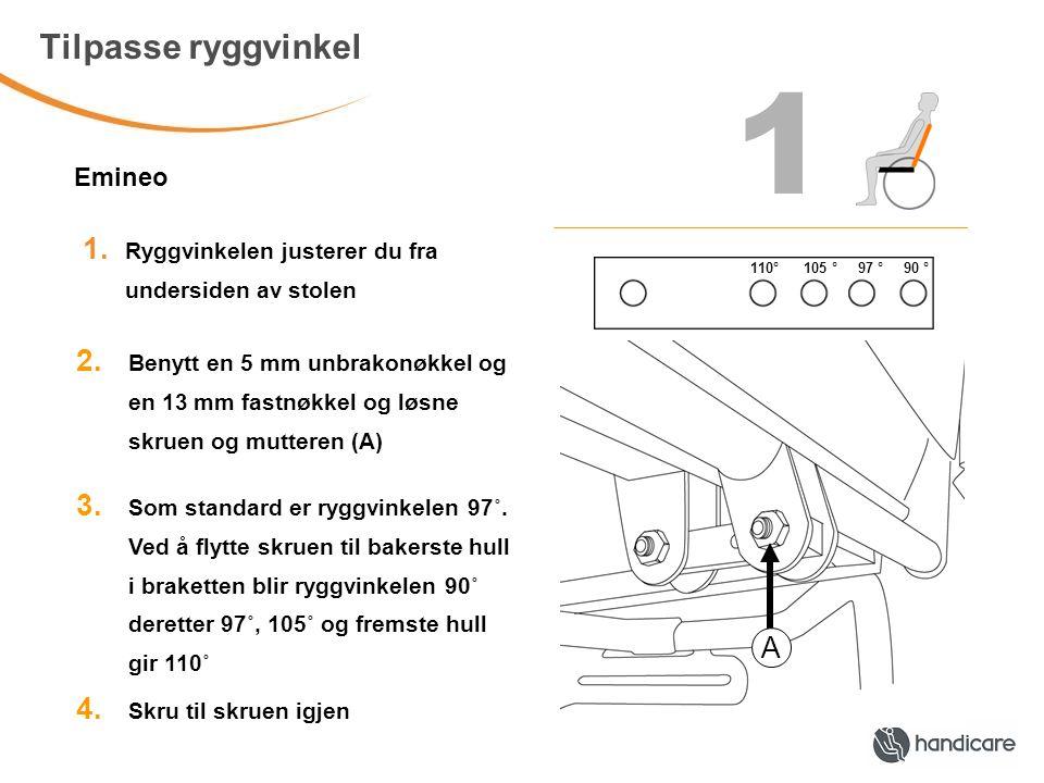 Tilpasse ryggvinkel 1.Ryggvinkelen justerer du fra undersiden av stolen 2.