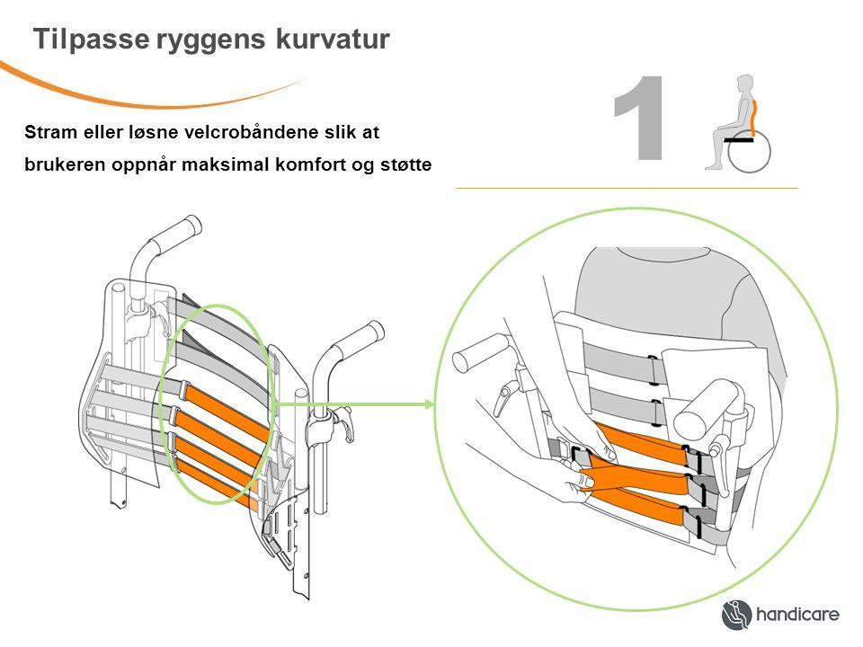 1 Tilpasse ryggens kurvatur Stram eller løsne velcrobåndene slik at brukeren oppnår maksimal komfort og støtte