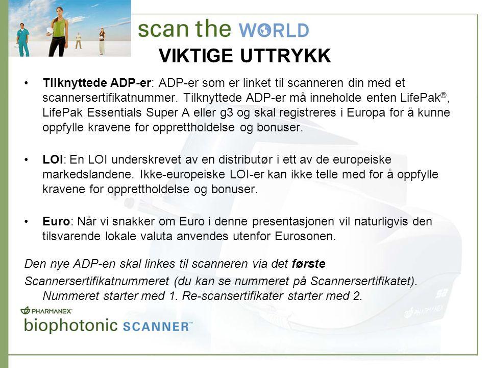 VIKTIGE UTTRYKK •Tilknyttede ADP-er: ADP-er som er linket til scanneren din med et scannersertifikatnummer.