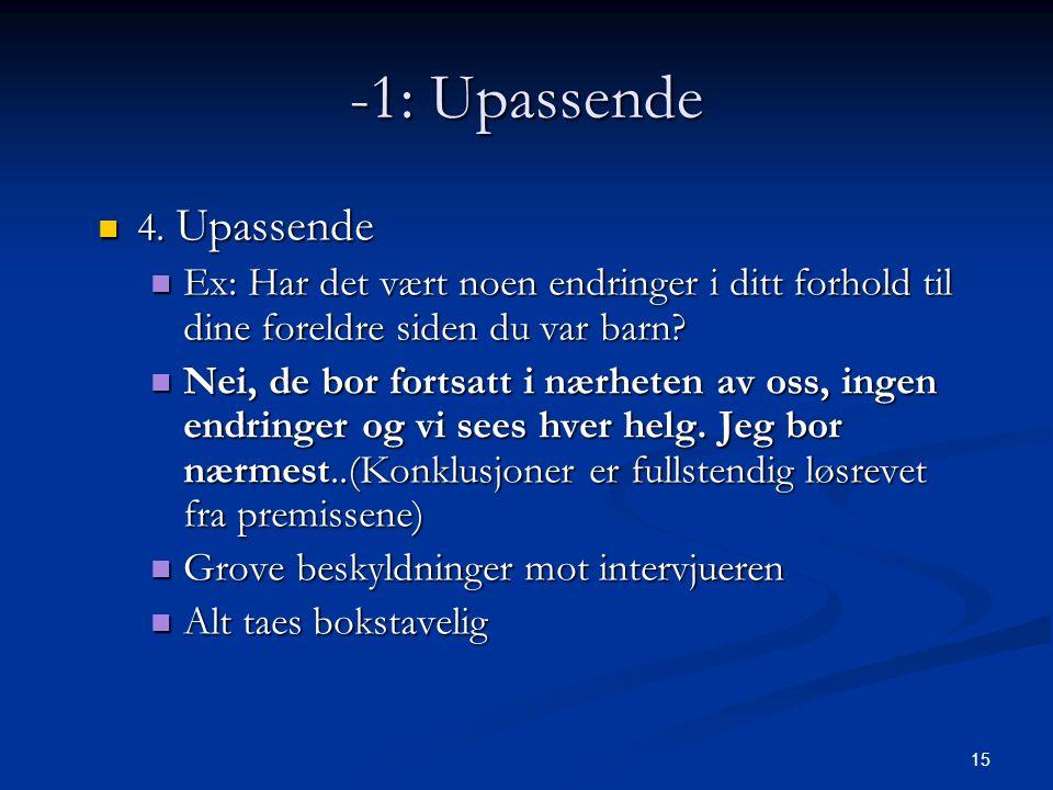 15 -1: Upassende  4.