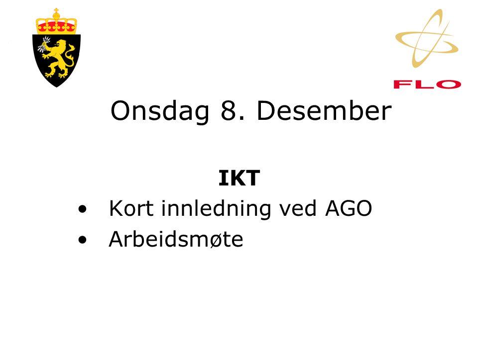 Tirsdag 7. desember Investering •Kort innledning ved AGO •Arbeidsmøte •Forhandling om org-kart •Drøfting av stillings- beskrivelser og OPL/F