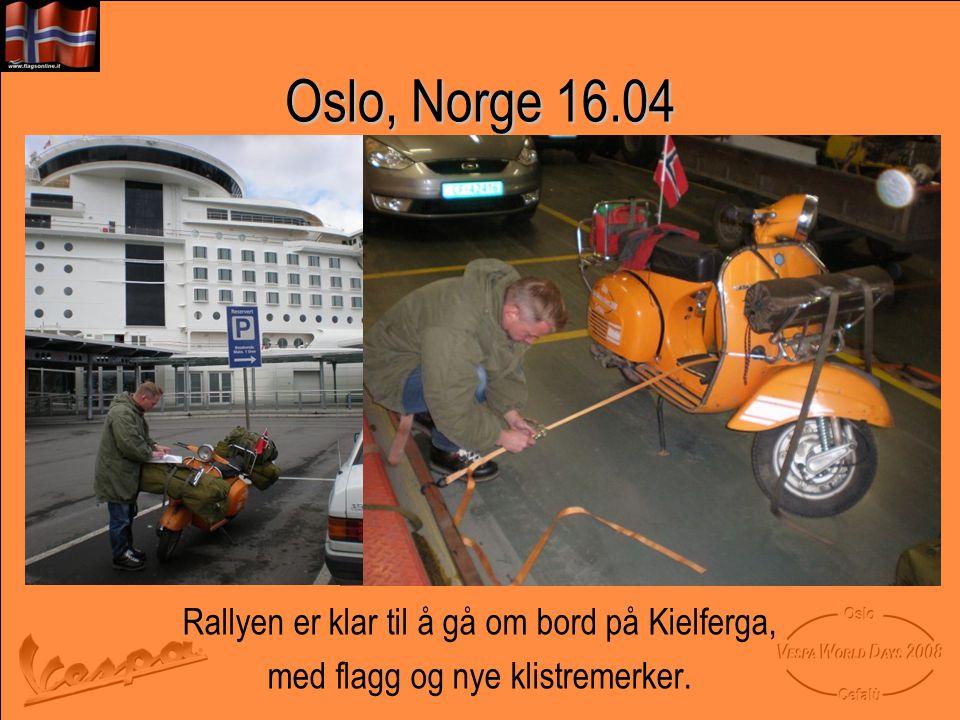 Oslo, Norge 16.04 Rallyen er klar til å gå om bord på Kielferga, med flagg og nye klistremerker.