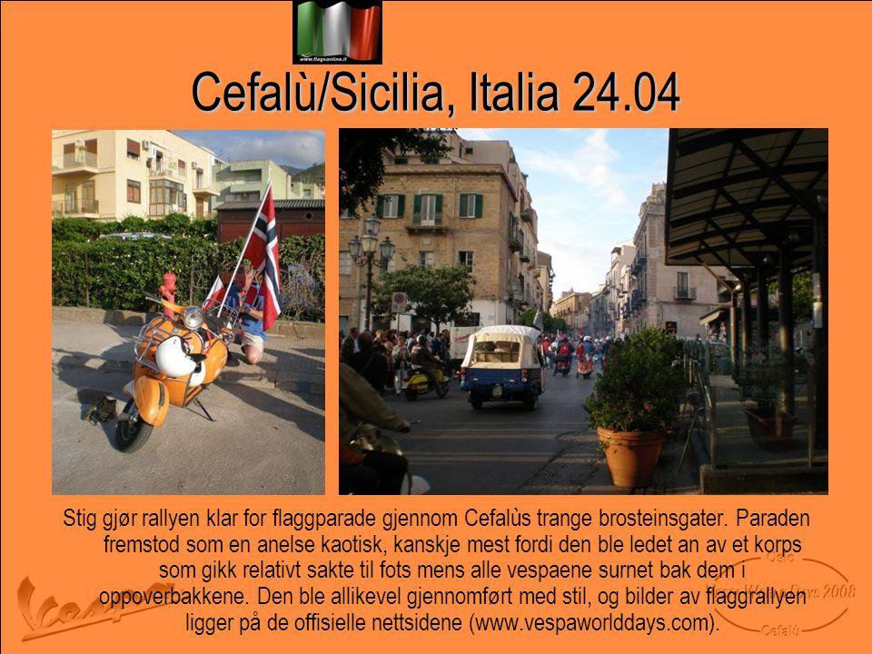 Cefalù/Sicilia, Italia 24.04 Stig gjør rallyen klar for flaggparade gjennom Cefalùs trange brosteinsgater.