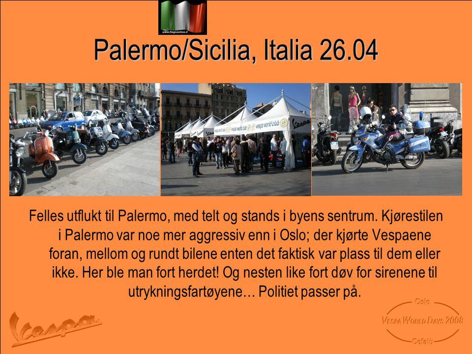 Palermo/Sicilia, Italia 26.04 Felles utflukt til Palermo, med telt og stands i byens sentrum.