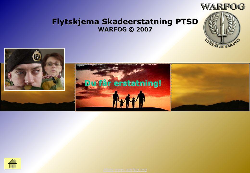 Flytskjema Skadeerstatning PTSD WARFOG © 2007 https:www.warfog.org Du får erstatning!