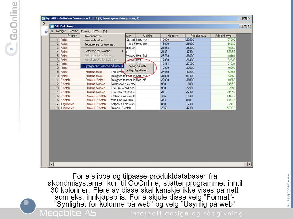 For å slippe og tilpasse produktdatabaser fra økonomisystemer kun til GoOnline, støtter programmet inntil 30 kolonner. Flere av disse skal kanskje ikk