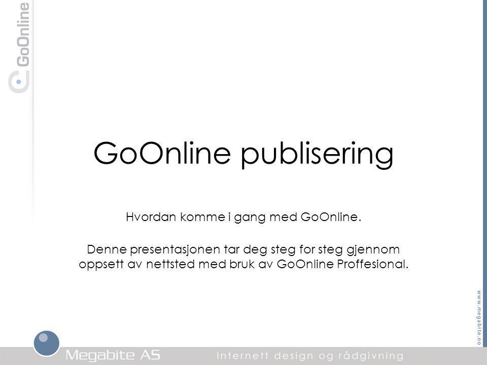 GoOnline publisering Hvordan komme i gang med GoOnline.