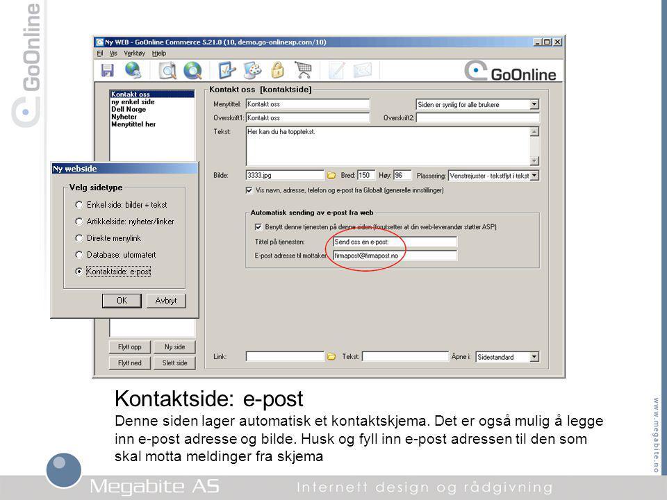 Kontaktside: e-post Denne siden lager automatisk et kontaktskjema.