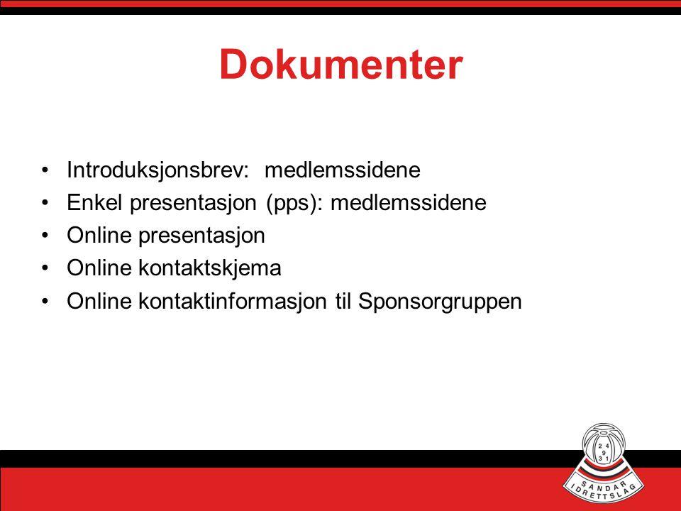 Dokumenter •Introduksjonsbrev: medlemssidene •Enkel presentasjon (pps): medlemssidene •Online presentasjon •Online kontaktskjema •Online kontaktinformasjon til Sponsorgruppen