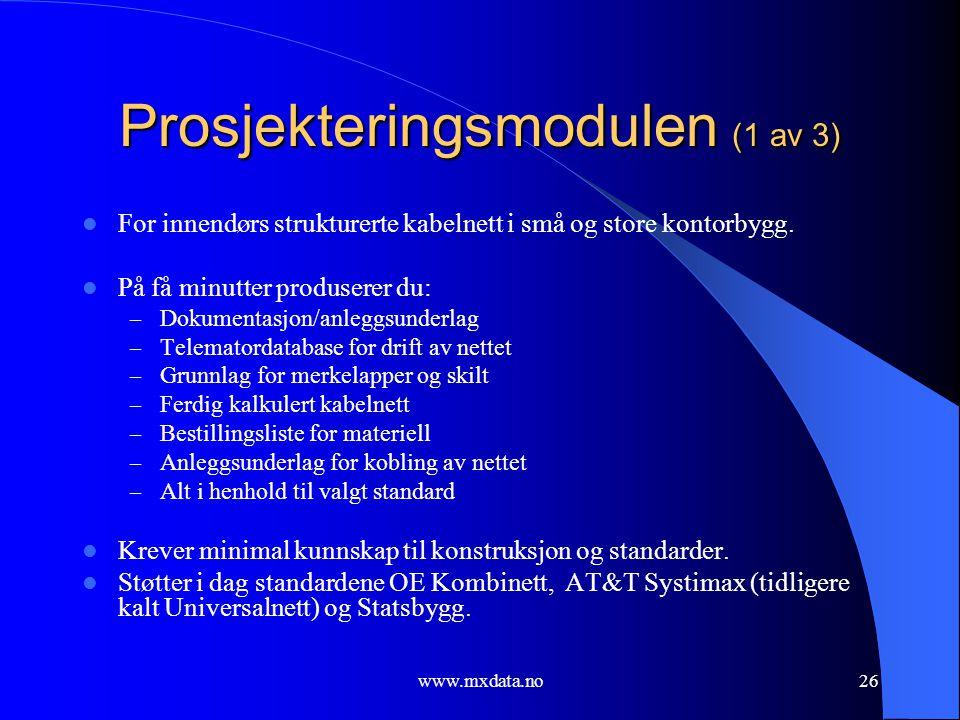 www.mxdata.no26 Prosjekteringsmodulen (1 av 3)  For innendørs strukturerte kabelnett i små og store kontorbygg.  På få minutter produserer du: – Dok