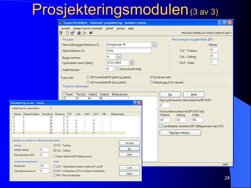 www.mxdata.no28 Prosjekteringsmodulen (3 av 3)
