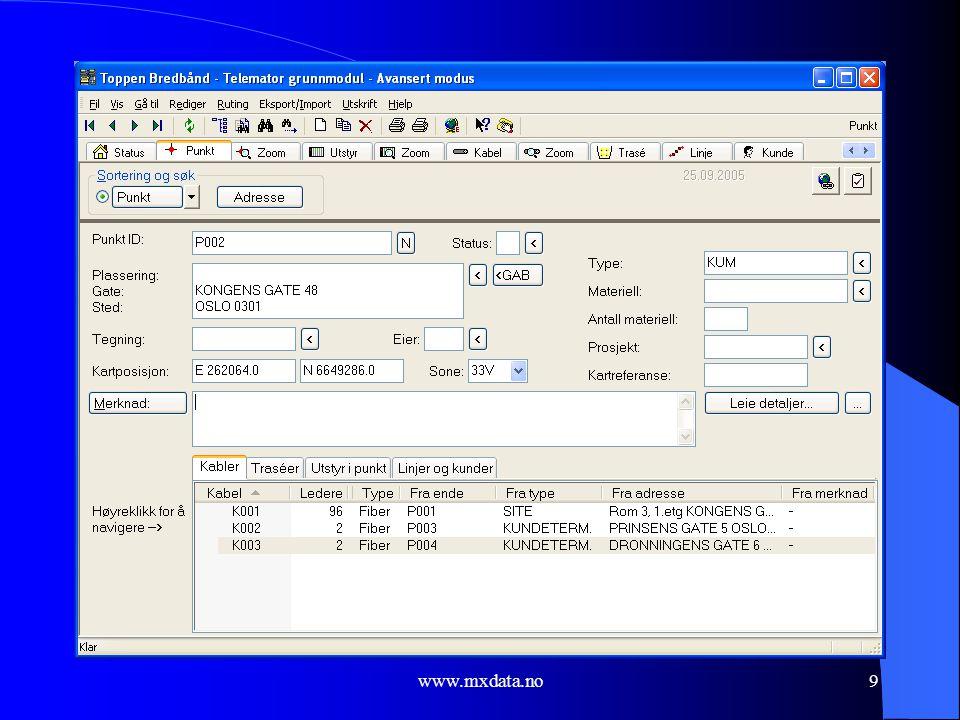www.mxdata.no10 Utstyr kartotek  Her kan du registrere alle typer utstyr, slik som: – Sentralutstyr – Transmisjonsutstyr (overføringsutstyr) – Lokal- og kundeutstyr