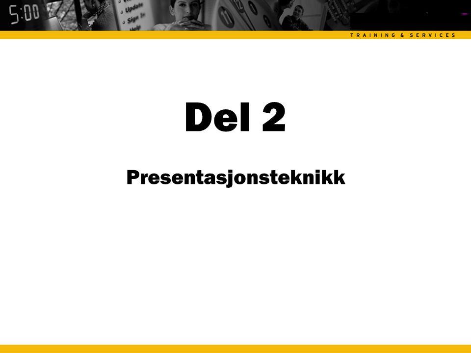 Del 2 Presentasjonsteknikk