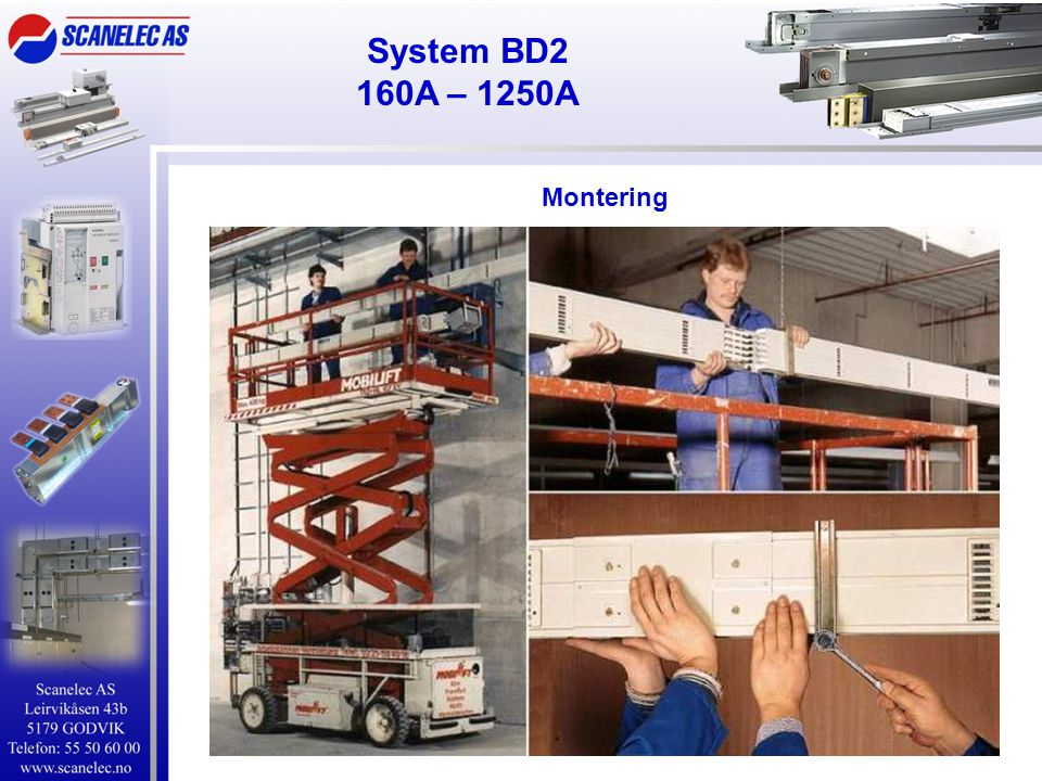 System BD2 160A – 1250A Montering