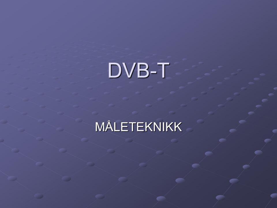 DVB-T MÅLETEKNIKK