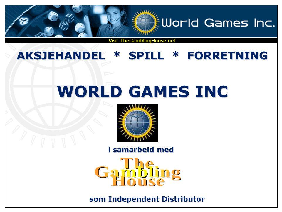 AKSJEHANDEL * SPILL * FORRETNING WORLD GAMES INC i samarbeid med Visit TheGamblingHouse.net som Independent Distributor