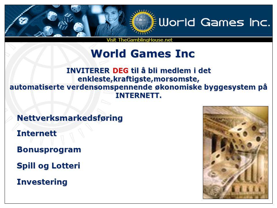 World Games Inc INVITERER DEG til å bli medlem i det enkleste,kraftigste,morsomste, automatiserte verdensomspennende økonomiske byggesystem på INTERNETT.