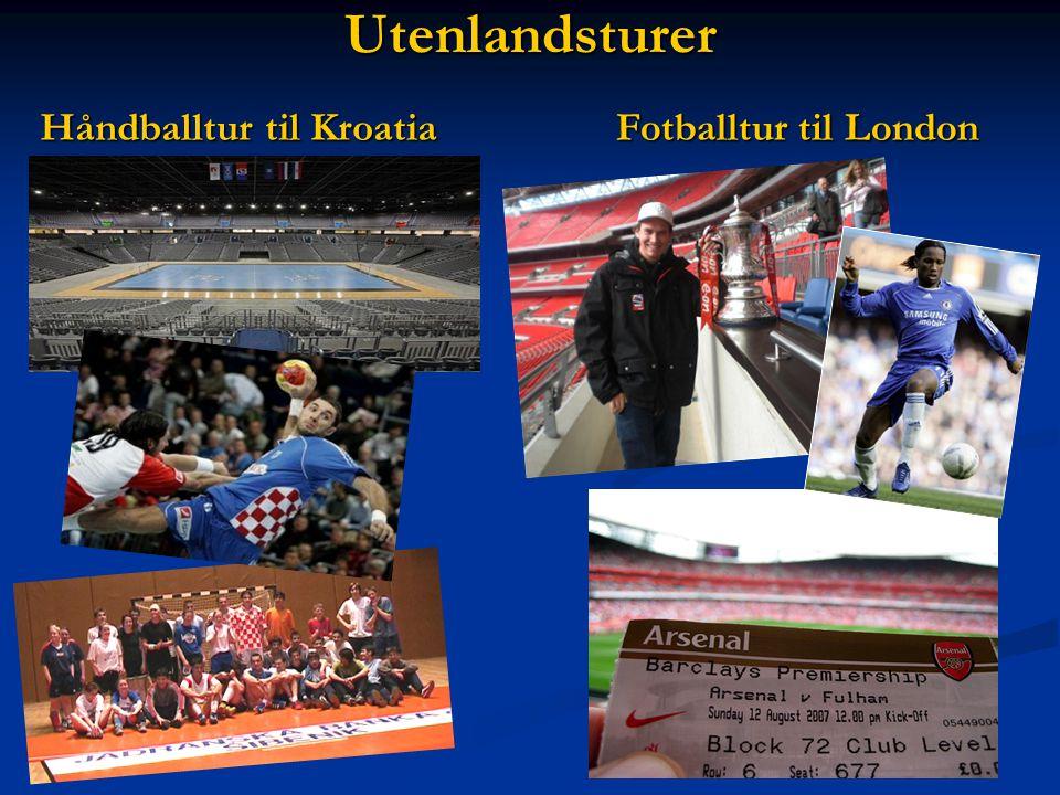 Utenlandsturer Håndballtur til Kroatia Fotballtur til London