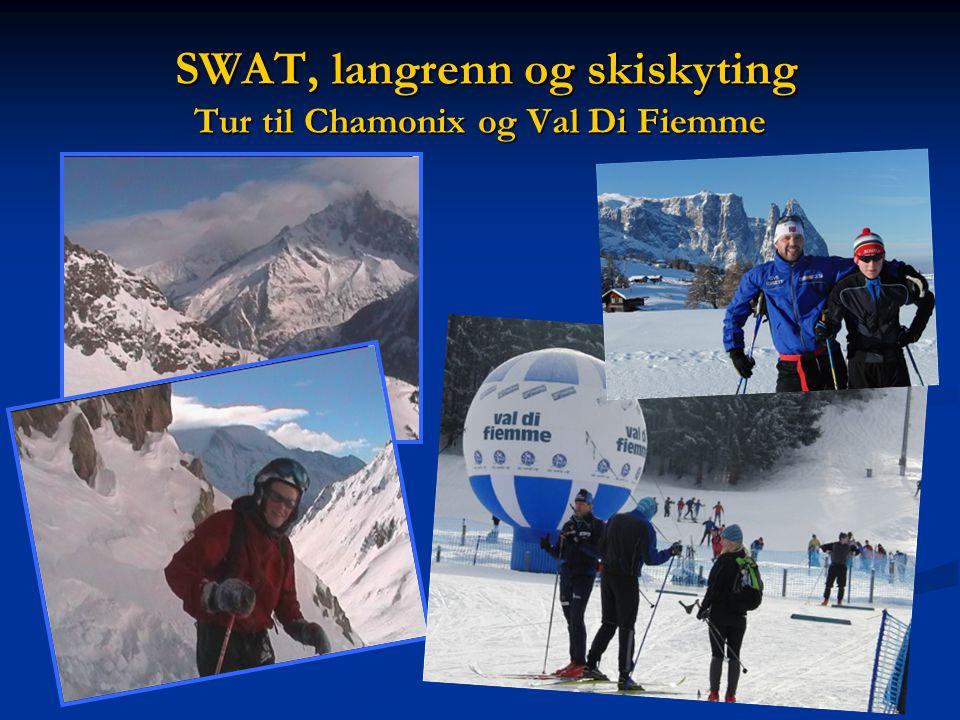 SWAT, langrenn og skiskyting Tur til Chamonix og Val Di Fiemme SWAT, langrenn og skiskyting Tur til Chamonix og Val Di Fiemme