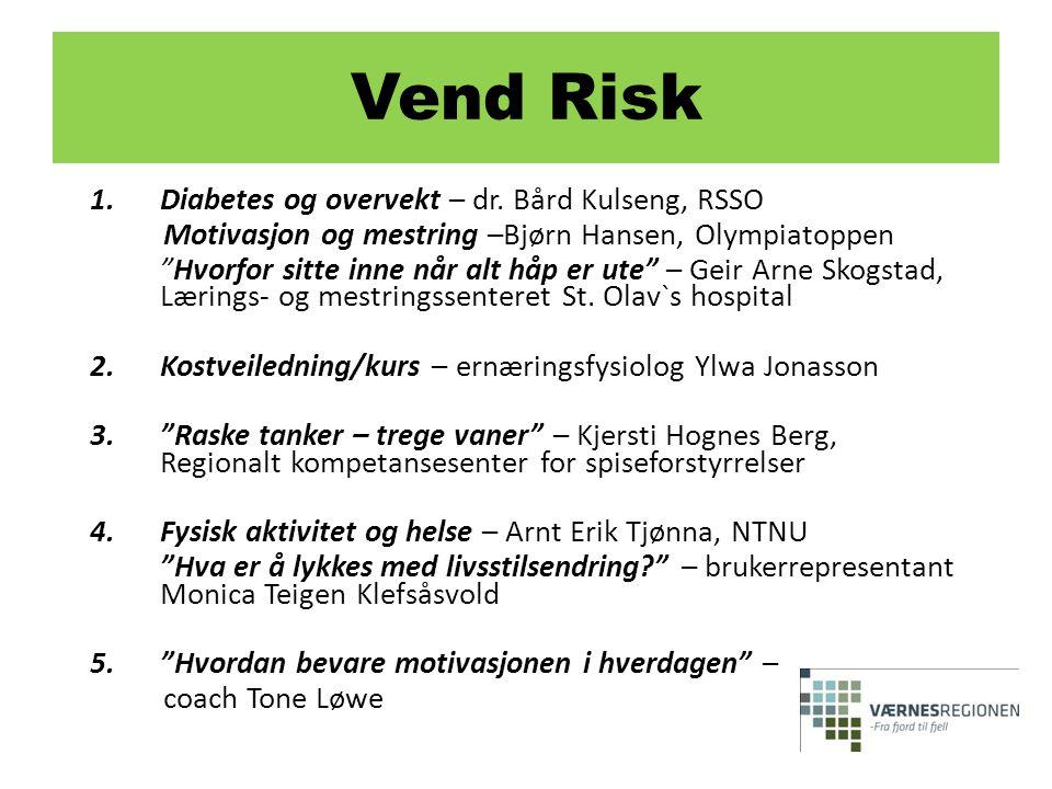 """1.Diabetes og overvekt – dr. Bård Kulseng, RSSO Motivasjon og mestring –Bjørn Hansen, Olympiatoppen """"Hvorfor sitte inne når alt håp er ute"""" – Geir Arn"""