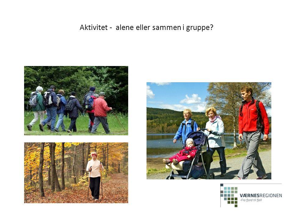 Aktivitet - alene eller sammen i gruppe?