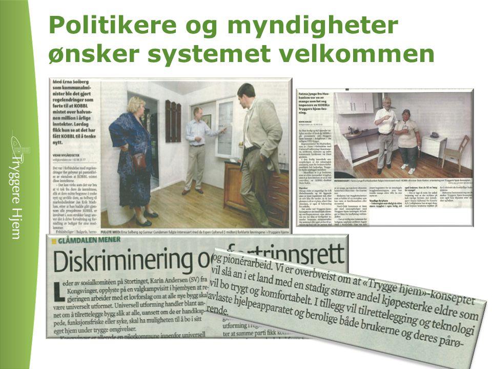 Politikere og myndigheter ønsker systemet velkommen