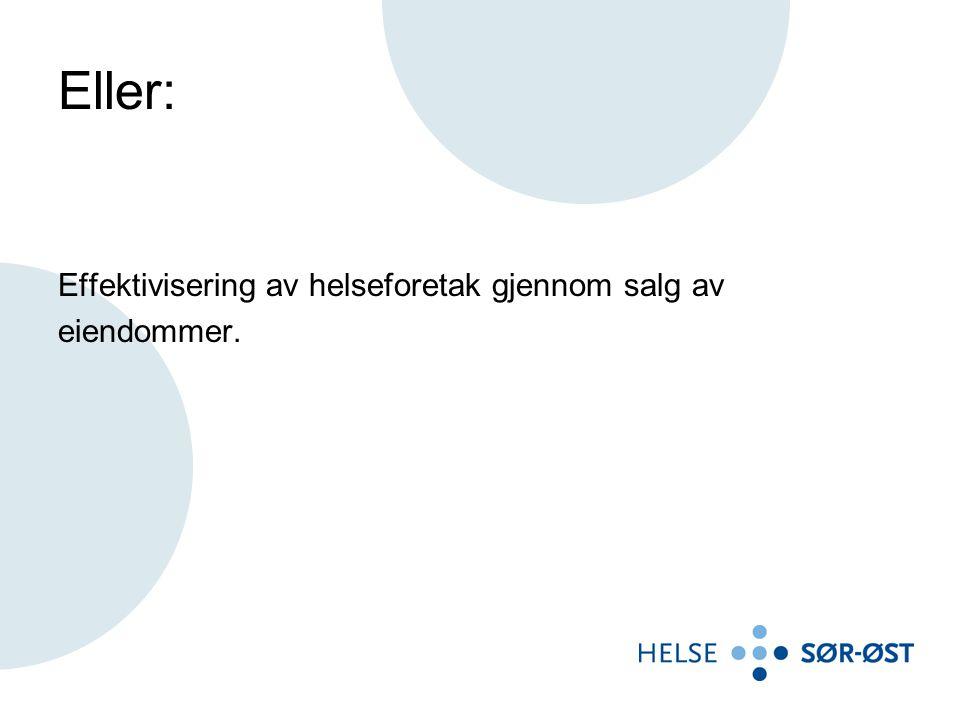 Større salg under planlegging: •Bygningsmassen Fredrikstad, Sykehuset Østfold •Bygningsmassen ved Veum, Sykehuset Østfold (Psykisk helse) Begrunnelse: Nytt områdesykehus bygges til erstatning for flere sykehuslokasjoner i Østfold, mest på grunn av sykehuset i Fredrikstad er nedslitt og ikke oppfyller myndighetskrav og krav som kjernevirksomheten stiller, samt struktur – og driftsendringer.