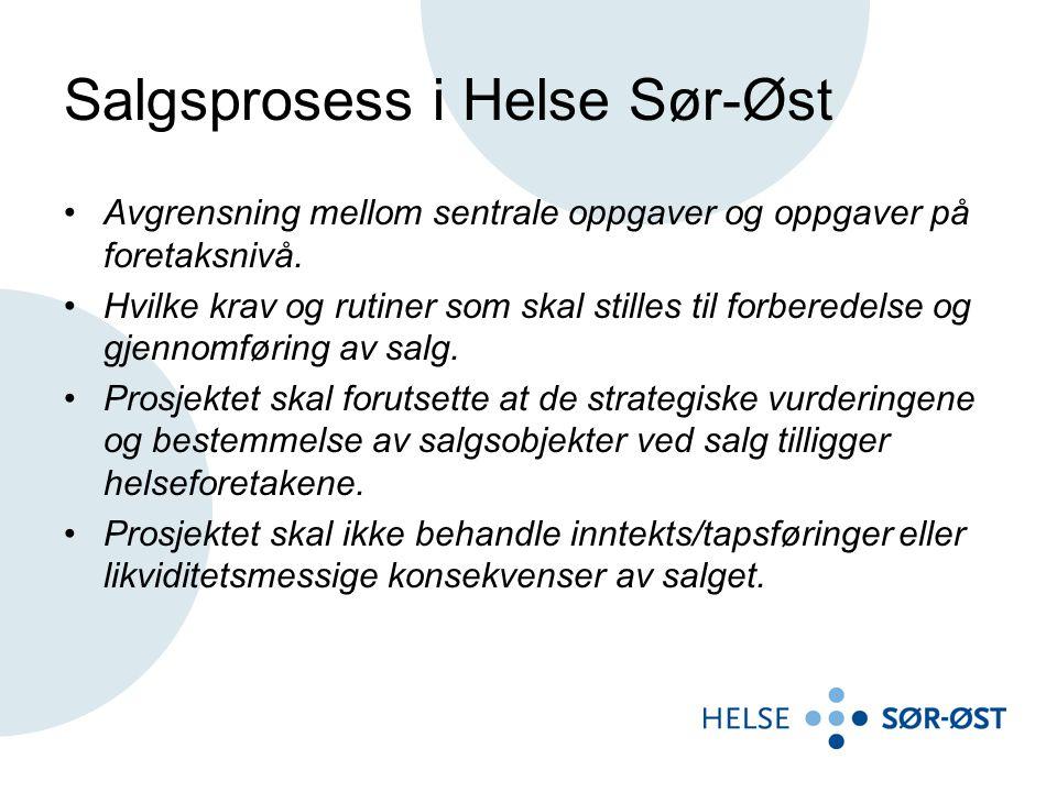 Salgsprosess i Helse Sør-Øst •Avgrensning mellom sentrale oppgaver og oppgaver på foretaksnivå. •Hvilke krav og rutiner som skal stilles til forberede