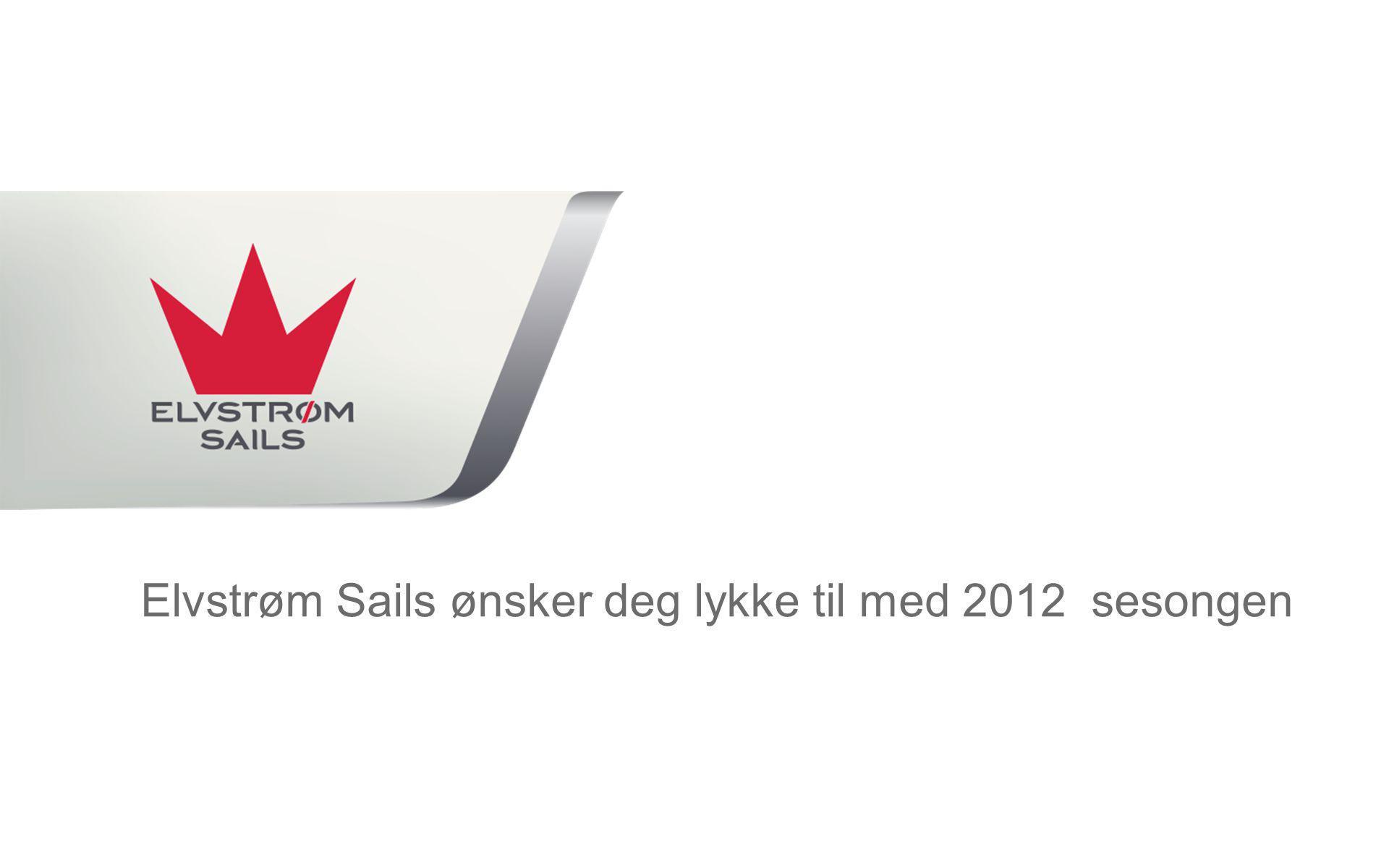 Elvstrøm Sails ønsker deg lykke til med 2012 sesongen