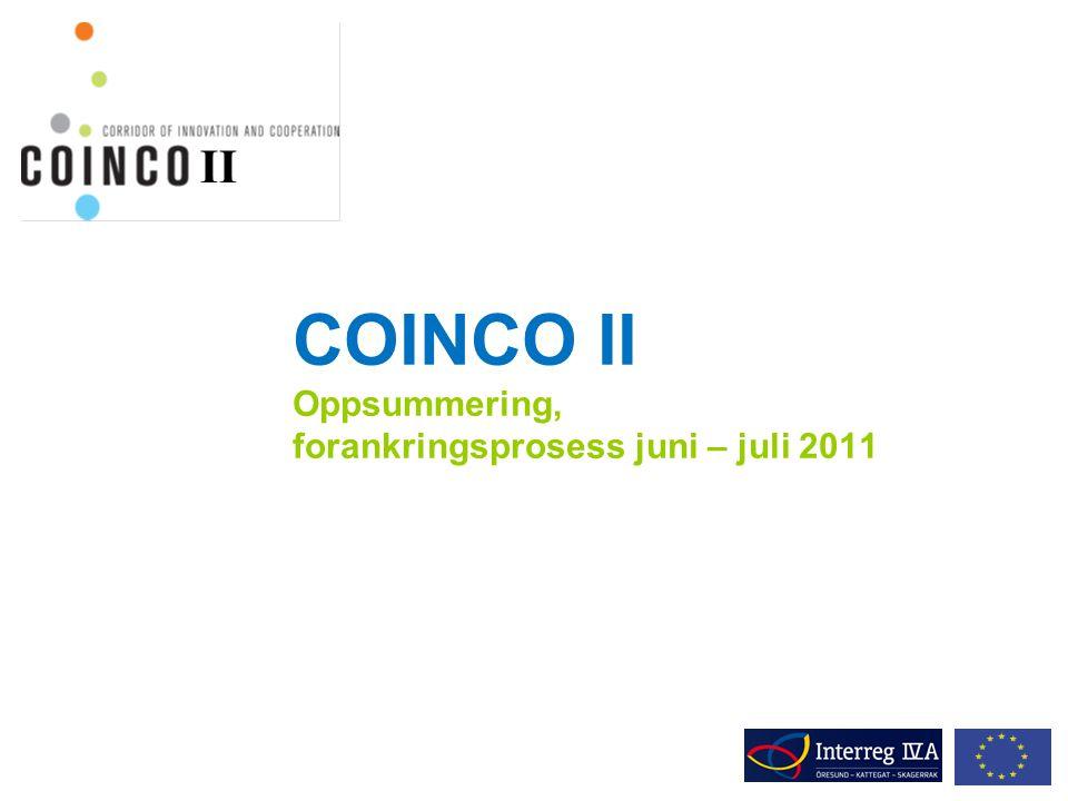 COINCO II Oppsummering, forankringsprosess juni – juli 2011 II