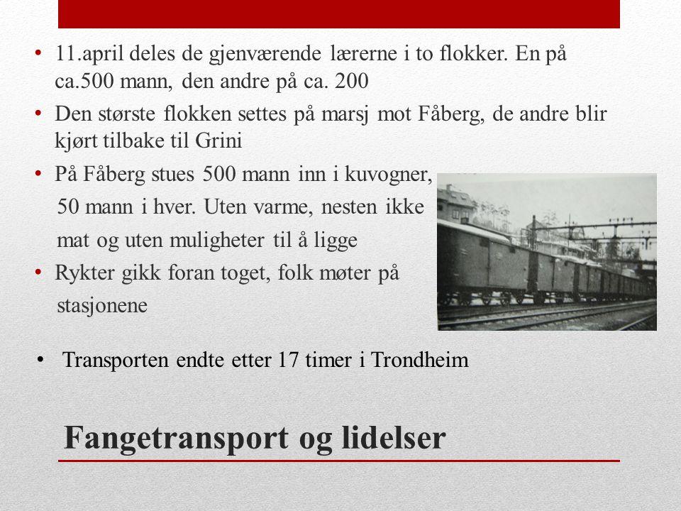 Fangetransport og lidelser • 11.april deles de gjenværende lærerne i to flokker. En på ca.500 mann, den andre på ca. 200 • Den største flokken settes