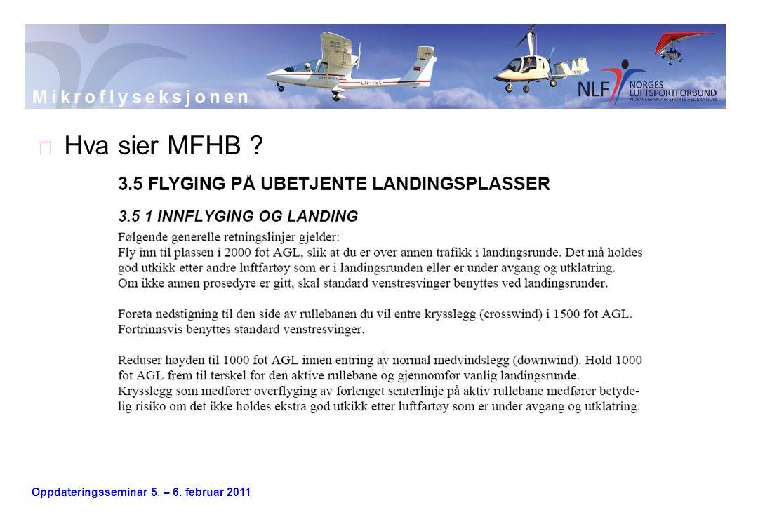 Oppdateringsseminar 5. – 6. februar 2011  Hva sier MFHB ?