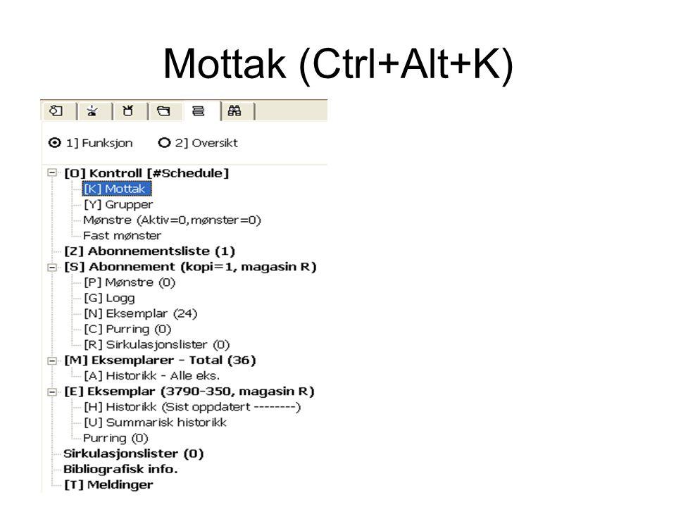 Mottak (Ctrl+Alt+K)