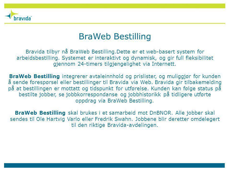 Bravida tilbyr nå BraWeb Bestilling.Dette er et web-basert system for arbeidsbestilling. Systemet er interaktivt og dynamisk, og gir full fleksibilite