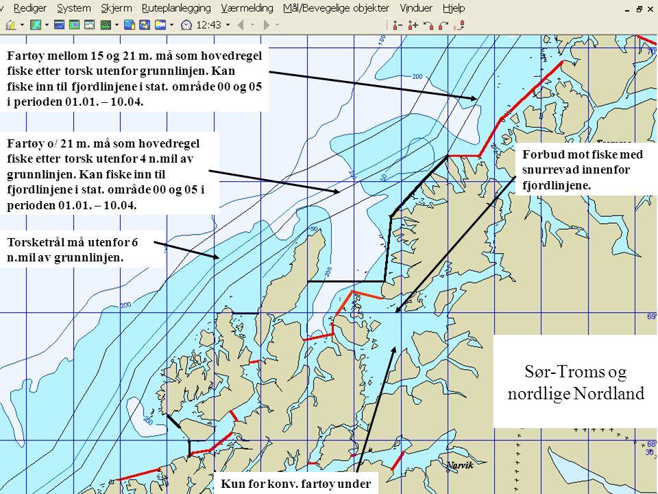 Sør-Troms og nordlige Nordland Fartøy mellom 15 og 21 m.