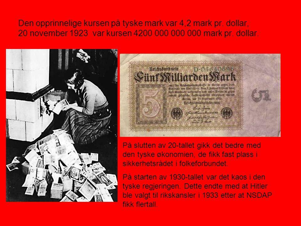 Den opprinnelige kursen på tyske mark var 4,2 mark pr. dollar, 20 november 1923 var kursen 4200 000 000 000 mark pr. dollar. På slutten av 20-tallet g