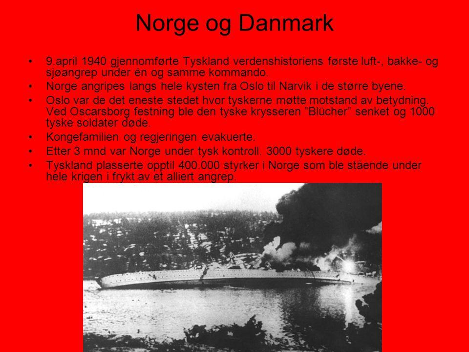 Norge og Danmark •9.april 1940 gjennomførte Tyskland verdenshistoriens første luft-, bakke- og sjøangrep under én og samme kommando. •Norge angripes l