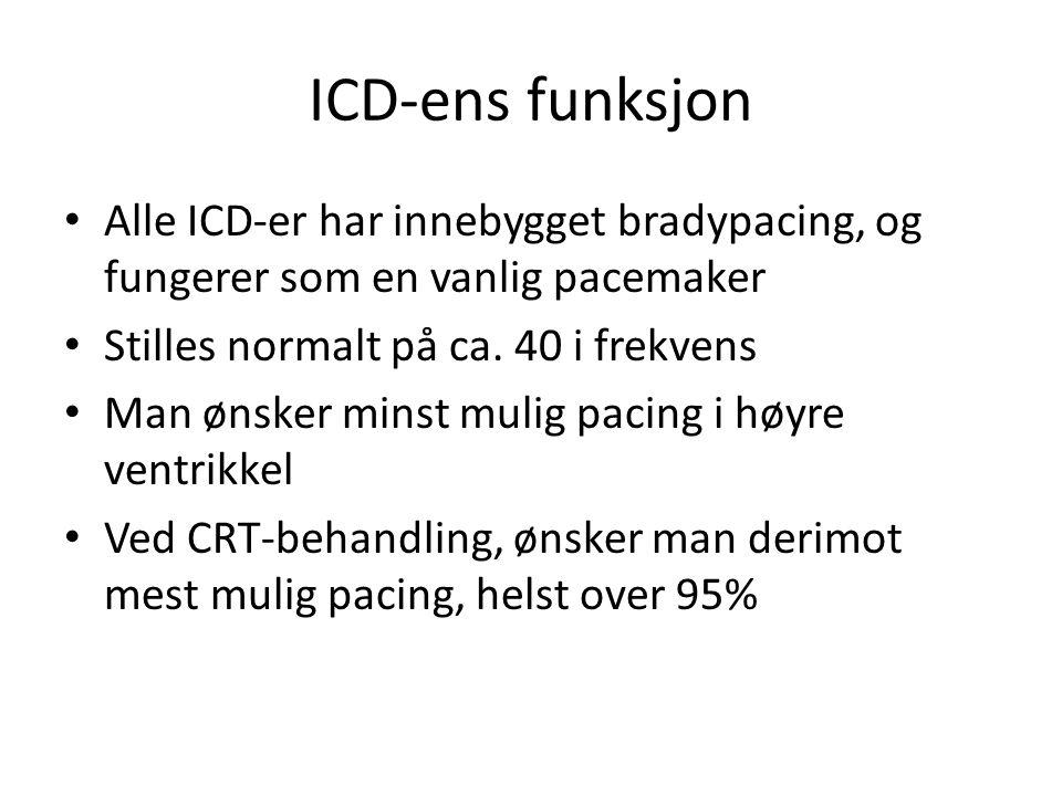 ICD-ens funksjon • Alle ICD-er har innebygget bradypacing, og fungerer som en vanlig pacemaker • Stilles normalt på ca. 40 i frekvens • Man ønsker min