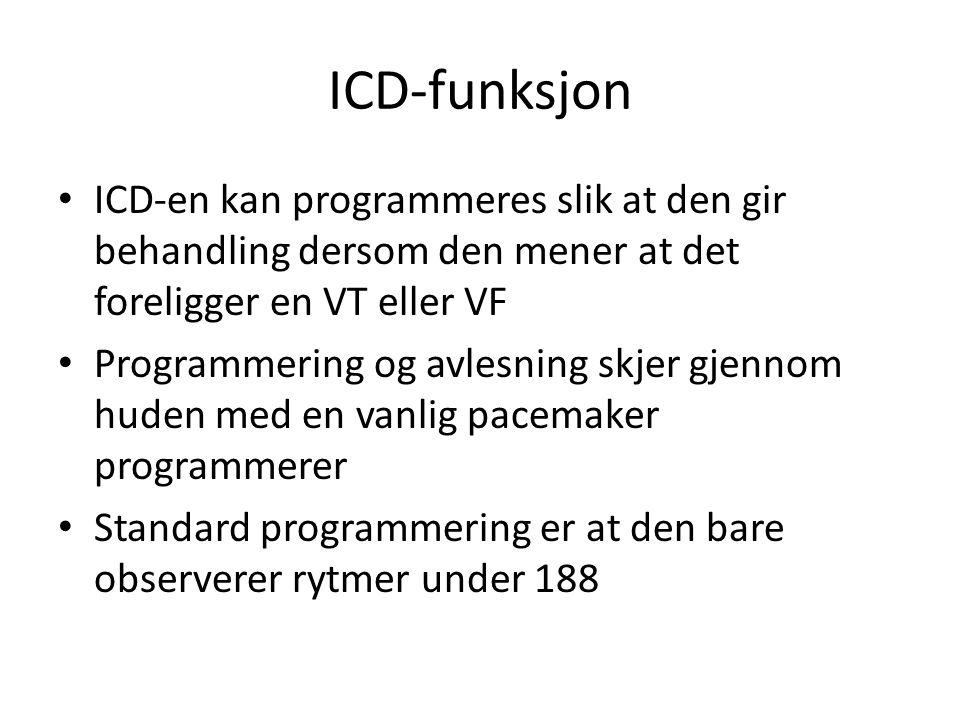 ICD-funksjon • ICD-en kan programmeres slik at den gir behandling dersom den mener at det foreligger en VT eller VF • Programmering og avlesning skjer gjennom huden med en vanlig pacemaker programmerer • Standard programmering er at den bare observerer rytmer under 188