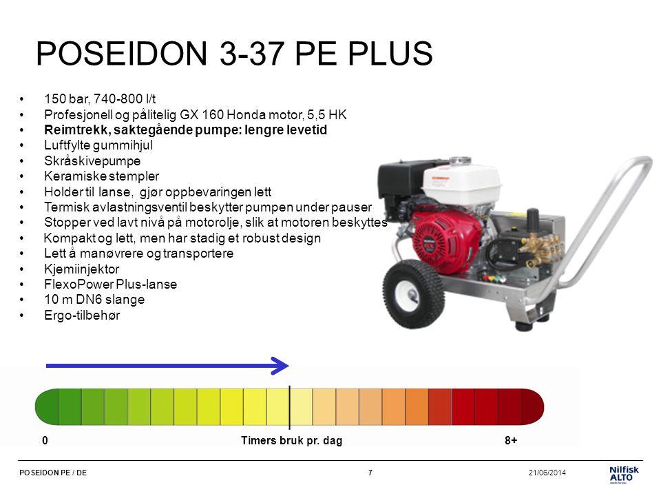 8 21/06/2014POSEIDON PE / DE8 POSEIDON 5-50 PE •240 bar, 800-870 l/t – høytrykk til omfattende rengjøringsoppgaver •Profesjonell GX 270 Honda motor, 9 HK •Luftfylte gummihjul •Akseltrekk, skråskivepumpe •Keramiske stempler •Holder til lanse, gjør oppbevaring lett •Termisk avlastningsventil beskytter pumpen under pauser •Stopper ved lavt nivå på motorolje, slik at motoren beskyttes • Kompakt og lett, men har stadig et robust design •Lett å manøvrere og transportere •Kjemiinjektor •FlexoPower Plus-lanse •10 m DN6 slange •Ergo-tilbehør 0Timers bruk pr.