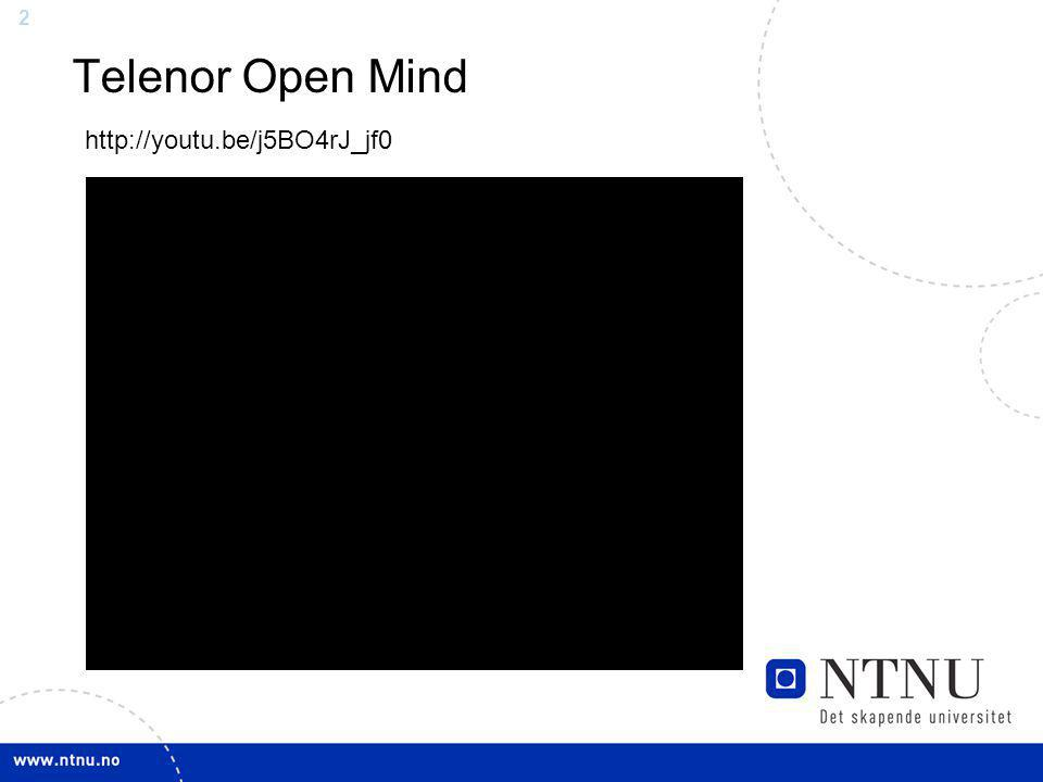 2 Telenor Open Mind http://youtu.be/j5BO4rJ_jf0