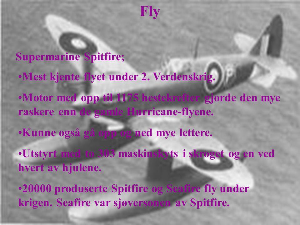 Fly Supermarine Spitfire; •Mest kjente flyet under 2.